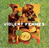 Viva Wisconsin The Violent Femmes