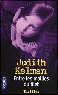 Entre les mailles du filet par Judith Kelman