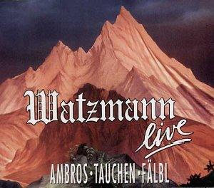 Wolfgang Ambros - Watzmann Live (CD 1) - Zortam Music