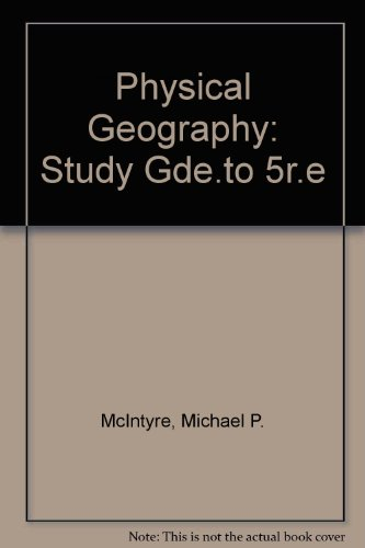 Physical Geography, Study Guide and Laboratory Manual