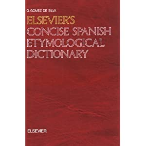 Amazon.com: Elsevier's Concise Spanish Etymological Dictionary ...