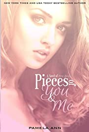 Pieces Of You & Me (Book 1 of 2) (Pieces Duet)
