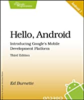 Hello, Android: Introducing Google`s Mobile Development Platform ebook download