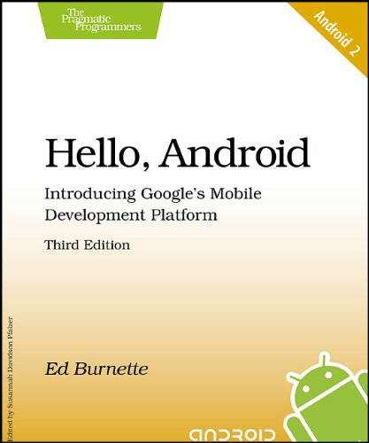 Hello, Android: Introducing Google\'s Mobile Development Platform (Pragmatic Programmers)