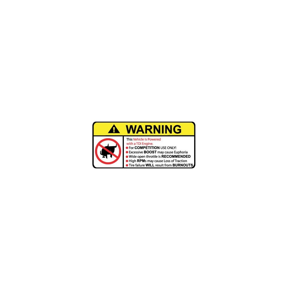 Vehicle TDI Engine No Bull, Warning decal, sticker