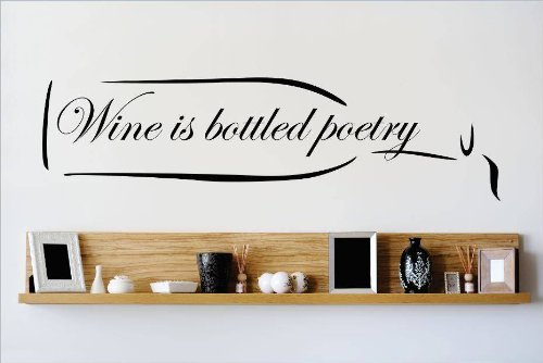 Decal - Vinyl Wall Sticker : Wine Is Bottled Poetry Quote Home Living Room Bedroom Decor Discounted Sale Item - 22 Colors Available Size: 8 Inches X 20 Inches