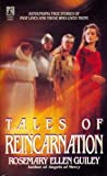 TALES OF REINCARNATION (0671662570) by Rosemary Ellen Guiley