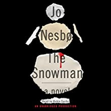 The Snowman Audiobook by Jo Nesbø Narrated by Robin Sachs