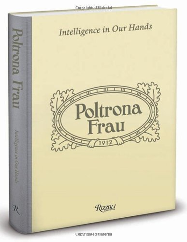 poltrona-frau-intelligence-in-our-hands-by-kevin-roberts-2012-08-21