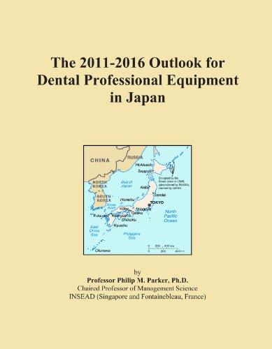 The 2011-2016 Outlook for Dental Professional Equipment in Japan