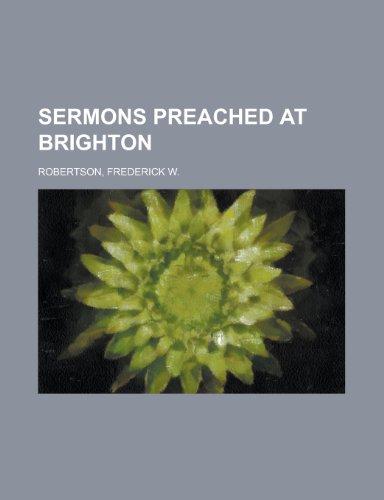 Sermons Preached at Brighton