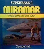 img - for Miramar: The Home of Top Gun - Superbase 2 book / textbook / text book