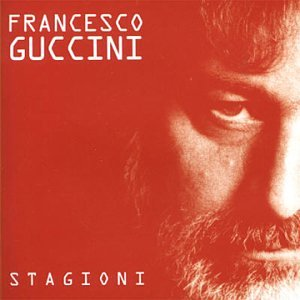 Francesco Guccini - Stagioni - Zortam Music
