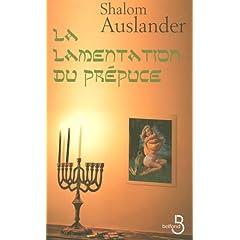 La lamentation du prépuce de Shalom Auslander dans Roman contemporain etranger 41XD6qOBXlL._SL500_AA240_