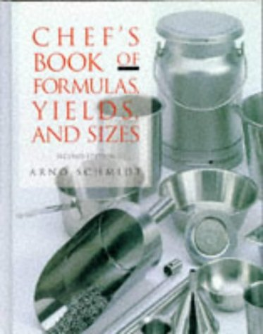 Image for Chef's Book of Formulas, Yields, and Sizes (Culinary Arts)