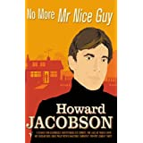 No More Mr Nice Guyby Howard Jacobson