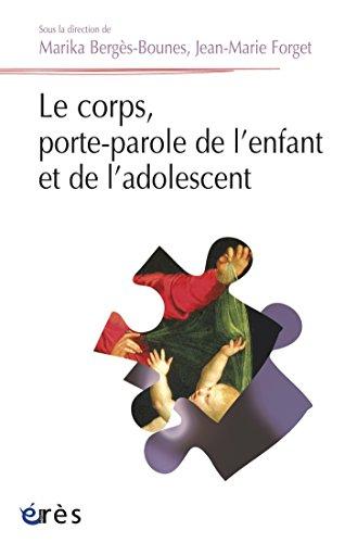 Le corps, porte-parole de l'enfant et de l'adolescent