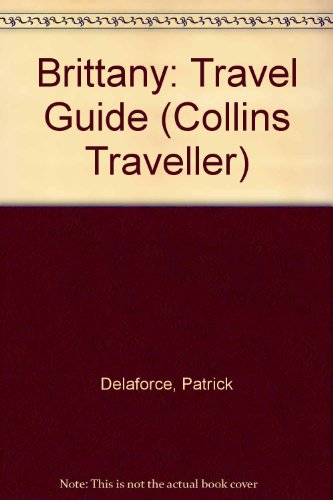 Brittany: Travel Guide (Collins Traveller) PDF