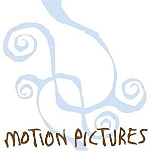 Motion Pictures - 癮 - 时光忽快忽慢,我们边笑边哭!