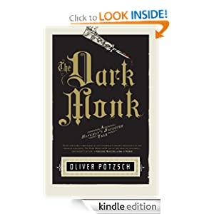 Kindle Daily Deal: The Dark Monk: A Hangman's Daughter Tale, by Oliver Pötzsch, Lee Chadeayne. Publisher: AmazonCrossing (June 12, 2012)