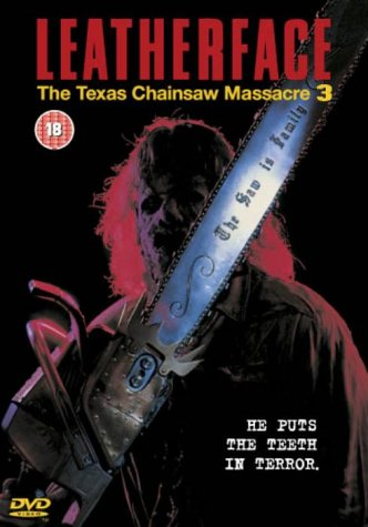 The Texas Chainsaw Massacre III - Leatherface [DVD]
