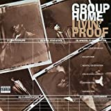 "Livin' Proofvon ""Group Home"""