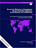 Economic Reforms in Kazakhstan, Kyrgyz Republic, Tajikistan, Turkmenistan, and Uzbekistan (Occasional Paper (Intl Monetary Fund))