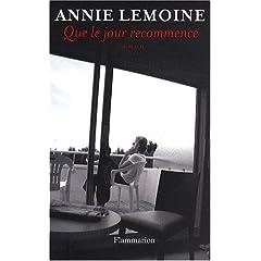 Que le jour recommence - Annie Lemoine