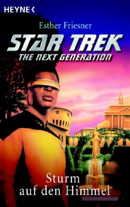 Star Trek, The Next Generation, Sturm auf den Himmel
