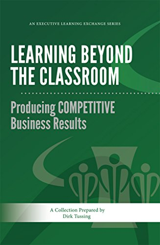 Learning Beyond The Classroom: Producing Competitive Business Results (Executive Learning Exchange Book 3) front-106931