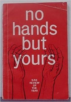 No Hands But Yours: Dewi Morgan: Amazon.com: Books