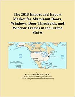 The 2013 import and export market for aluminum doors for United states aluminum corporation doors