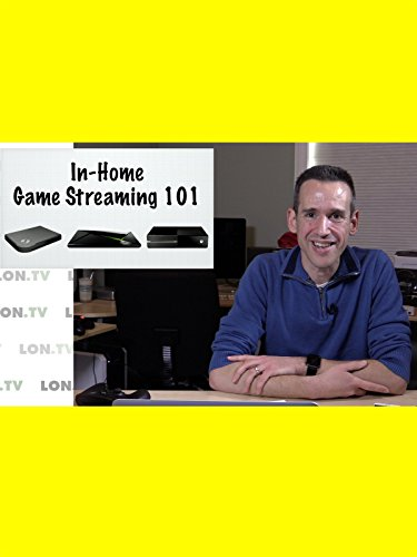 In Home Game Streaming 101 - How It Works