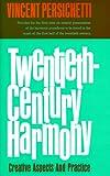 Twentieth-century harmony :  creative aspects and practice /
