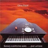 echange, troc Gino Paoli - Senza Contorno Solo Per Unora