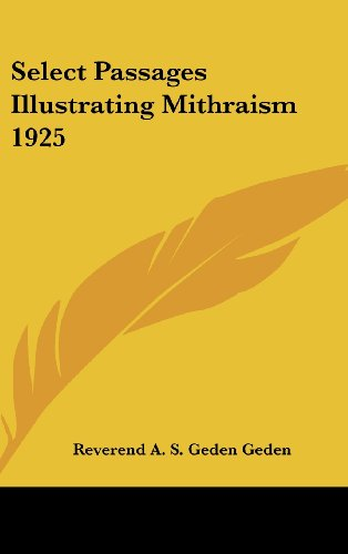 Select Passages Illustrating Mithraism 1925
