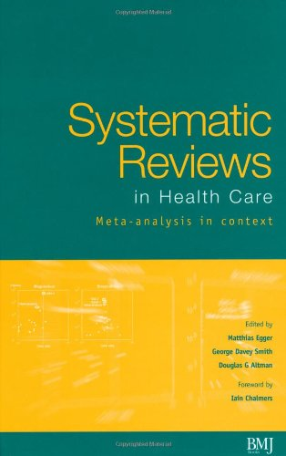 Systematic Reviews In Health Care: Meta-Analysis In Context