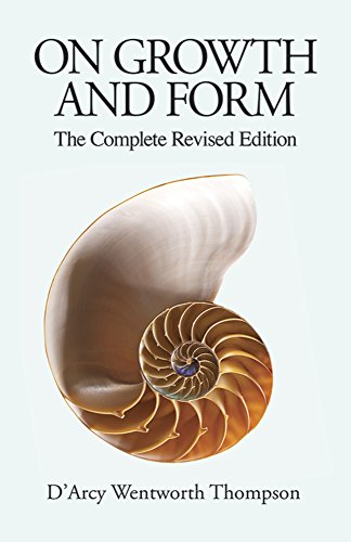 On Growth and Form: The Complete Revised Edition (Dover Books on Biology)
