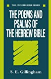 The Poems and Psalms of the Hebrew Bible (Oxford Bible Series)