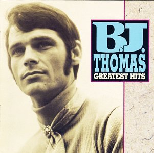 B.J. Thomas: Greatest Hits