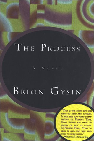 The Process: Brion Gysin: 9781585671618: Amazon.com: Books