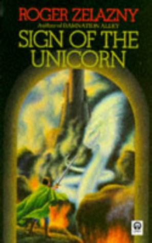 The Sign Of The Unicorn (Chronicles of Amber 3)
