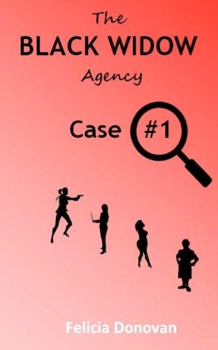 The Black Widow Agency - Case #1 (Volume 1)