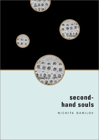 Second-Hand Souls, NICHITA DANILOV