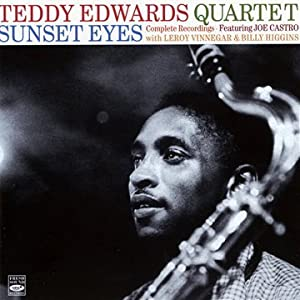 Teddy Edwards Quartet . Sunset Eyes. Complete Recordings