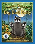 By Audrey Penn Chester Raccoon and the Big…
