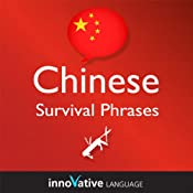 Learn Chinese - Survival Phrases Chinese, Volume 1: Lessons 1-30: Absolute Beginner Chinese #5 |  Innovative Language Learning