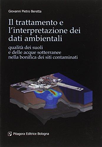 il-trattamento-e-linterpretazione-dei-dati-ambientali-qualita-dei-suoli-e-delle-acque-sotterranee-ne