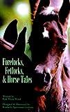 Forelocks, Fetlocks & Horse Tales