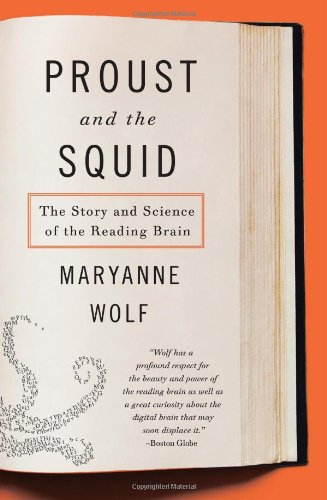 Proust and the Squid: The Story and Science of the...